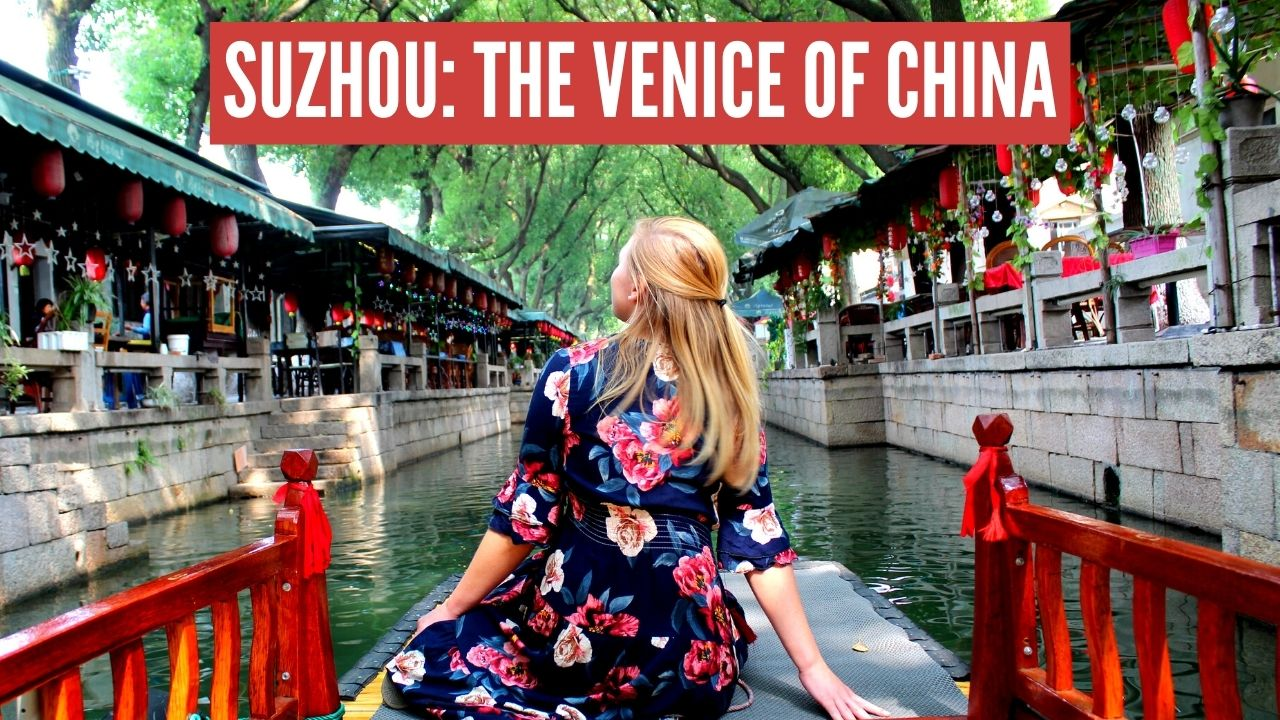 Suzhou: The Venice of the East